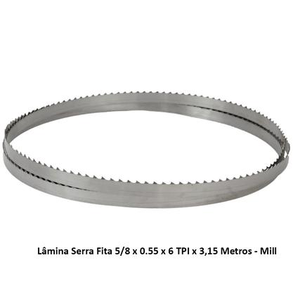 Lâmina Serra Fita 5/8 x 0.55 x 6 TPI x 3,15 Metros - Mill